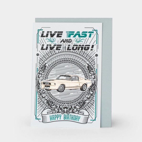 Happy Birthday: Live Fast & Live Long